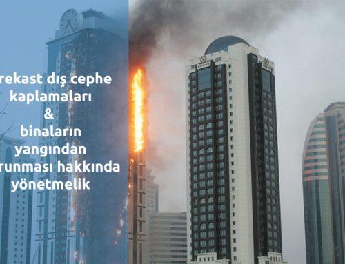 Prekast Dış Cephe Kaplama – Binaların Yangın dan Korunması Hakkında Yönetmelik