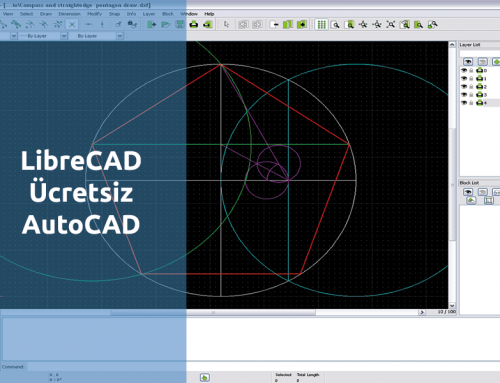 LibreCAD – AutoCAD Ücretsiz Alternatifi