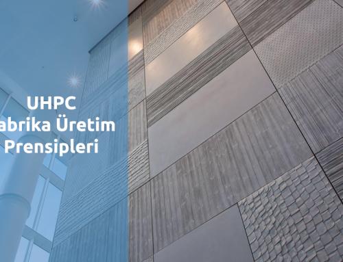 UHPC Fabrika Üretim Prensipleri